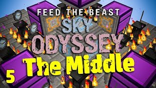 FTB Sky Odyssey The Middle Ep. 5 Late Game Tips