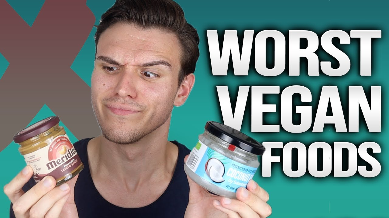 10 WORST VEGAN FOODS FOR WEIGHT LOSS  **avoid these!!**