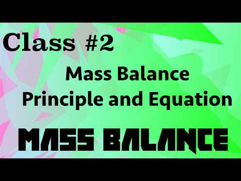 Principles and Equation // Mass Balance Class 02