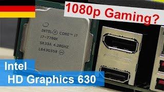 Ist 1080p Gaming möglich? - Intel HD Graphics 630 Testbericht [DEUTSCH]
