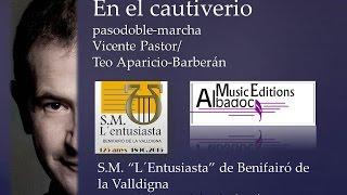 En el cautiverio (pasodoble-marcha) de Vicente Pastor/Teo Aparicio-Barberán