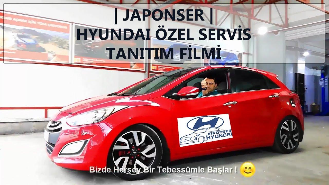 Japonser Hyundai özel Servis Tanıtım Filmi