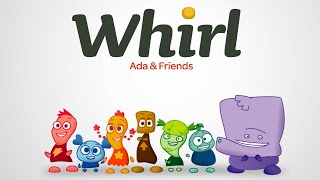 Whirl | Season 1 | Ada and Friends: Volume 1 | Suzie Juul | Dave Gangler | Taj Ruler