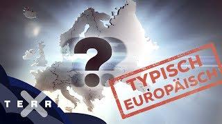 Was ist typisch europäisch?