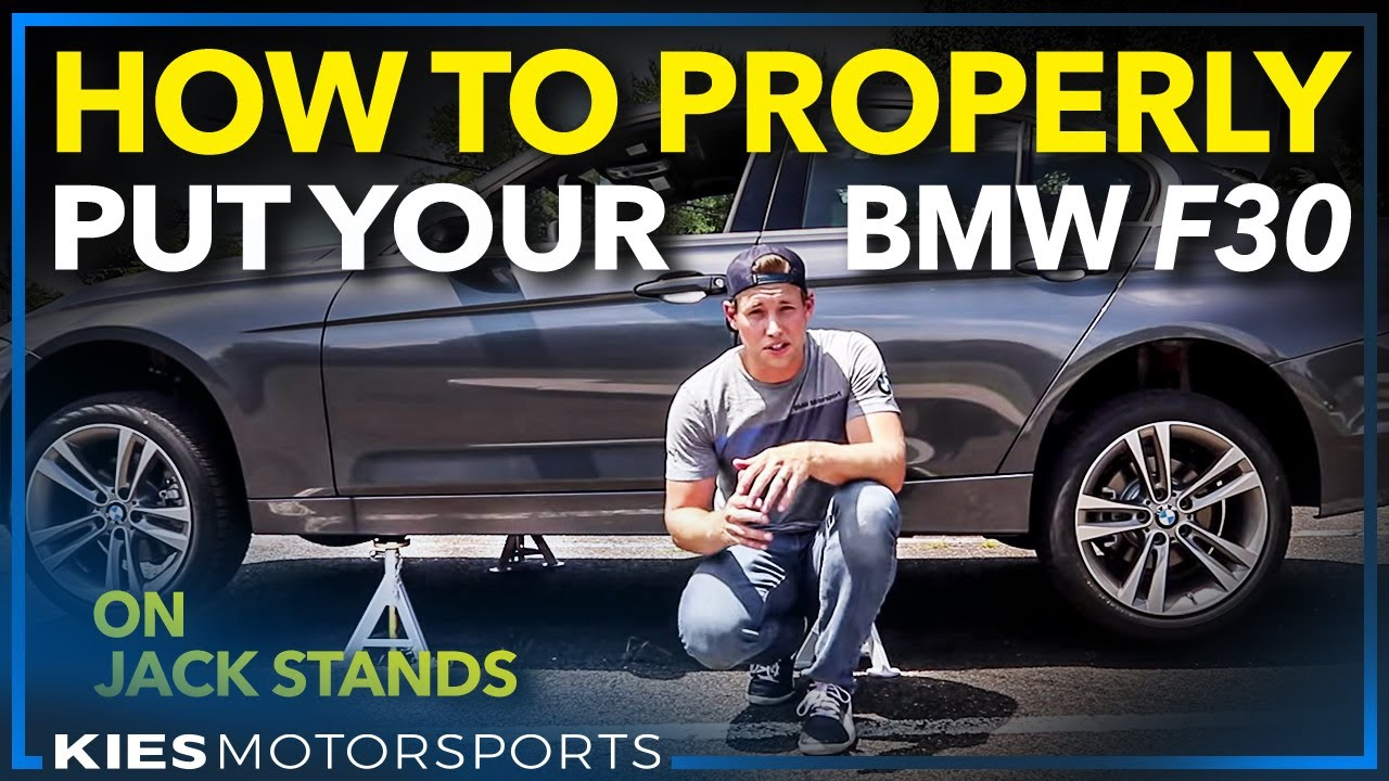 How To Properly Put An F30 F3x Bmw On Jack Stands Sorry For The
