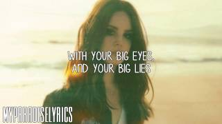 Download Lana Del Rey - Big Eyes (Lyrics) MP3 song and Music Video