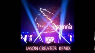 Faithless - Insomnia (Jason Creator Remix) +DOWNLOAD