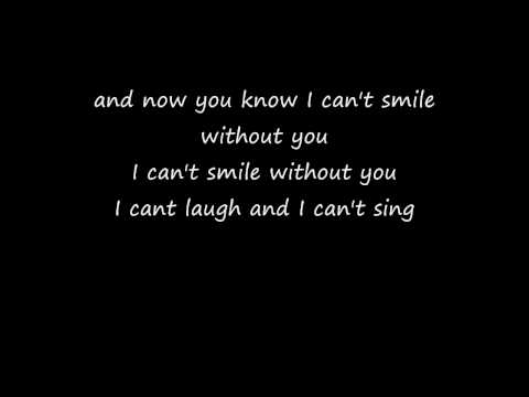 can't smile without you - Barry Manilow lyrics