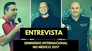Entrevista Fabiano Salvador e Romulo Karls   Seminário Internacional Detalhamento 2017   México