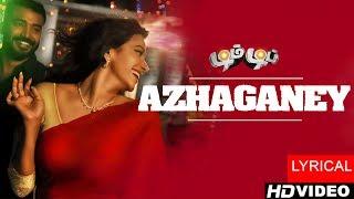 Azhagane Song | Dim Dip Movie | B Aathif | Ku Karthik | Ra Anand | Neeraja Films