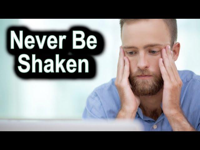 Never Be Shaken, 2 Thessalonians 2:13-17 – June 28th, 2020