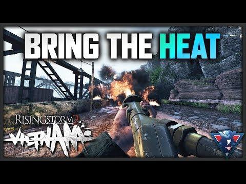 BRING THE HEAT! | Rising Storm 2: Vietnam Gameplay