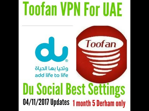 Toofan VPN for UAE / Du All Social Net