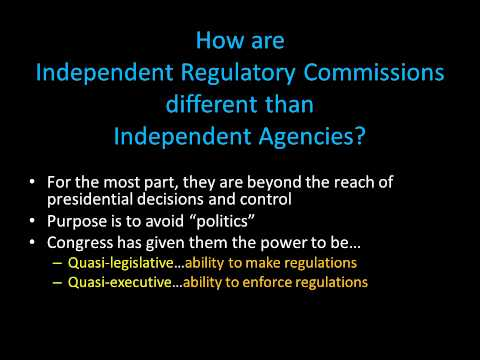 Day 28 Independent Regulatory Agencies