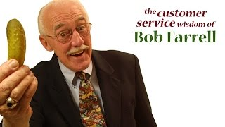 Give 'Em the Pickle by Bob Farrell - Customer Service Training