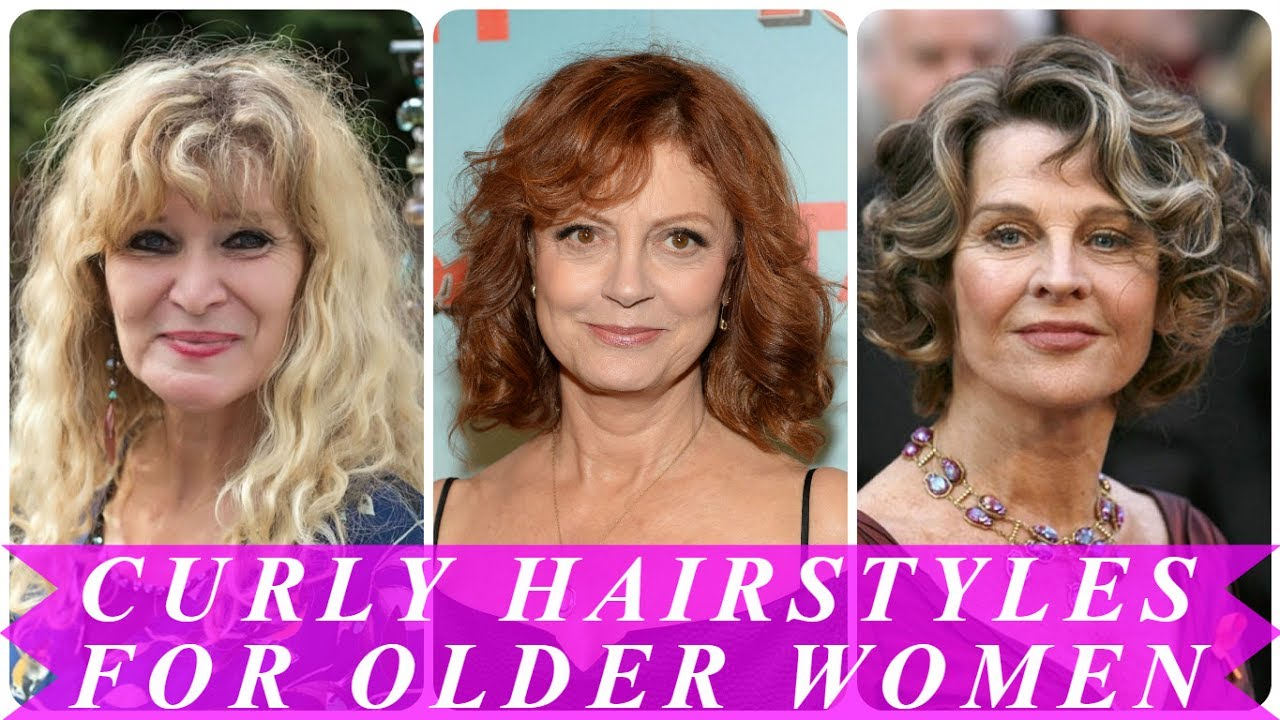 Perfect Curly Hairstyles For Older Women Youtube