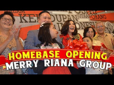 HOMEBASE OPENING MERRY RIANA GROUP | Miss Merry | Merry Riana