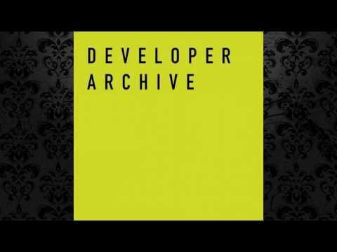 Developer - Developer Archive 07 [DEVELOPER ARCHIVE]