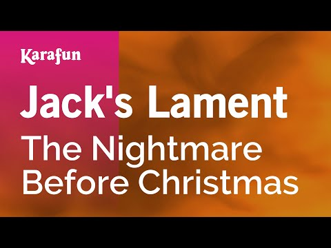 Karaoke Jack's Lament - The Nightmare Before Christmas *