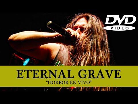 Eternal Grave - Horror En Vivo [DVD] Full Show