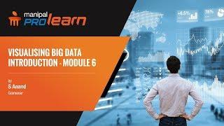 Visualising Big Data- Module 6