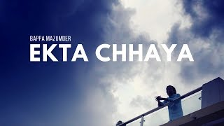 Ekta Chhaya   Bappa Mazumder   Prosun Azad   Bangla New Music Video   2016