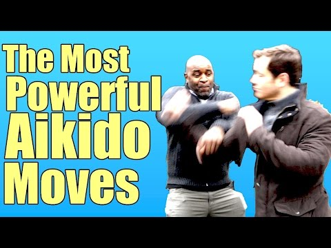 The Most Powerful Aikido Moves