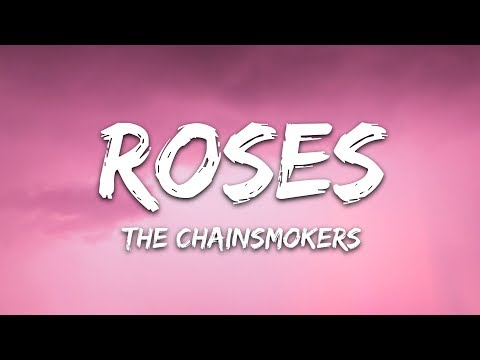 The Chainsmokers - Roses (Lyrics) ft. ROZES