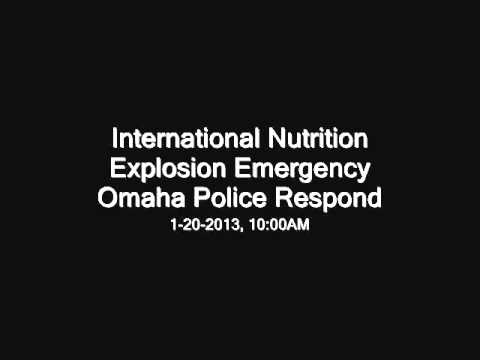 International Nutrition Plant Omaha, Explosion and Fire - Police Emergency Radio