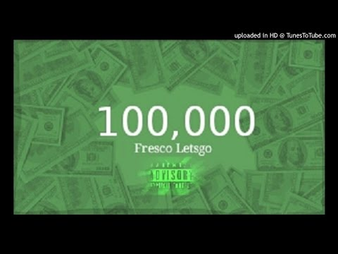 Fresco Letsgo- $100,000 (prod. by DJ Swift) Mp3