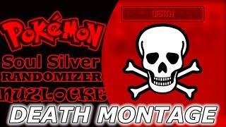 DEATH MONTAGE!! | Pokemon Soul Silver Randomizer Nuzlocke (w/ Scizeilite)