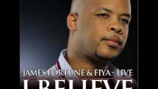 James Fortune - I Believe
