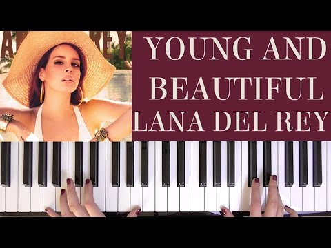 How To Play: Young And Beautiful - Lana Del Rey