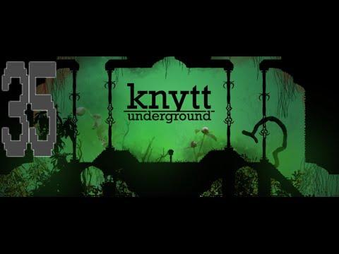 Knytt Underground [Ep 35] - Alpha  