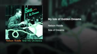 My Isle of Golden Dreams