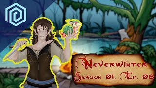 Neverwinter | Season 01 Episode 06 | They Need Tarrasque The Right Questions