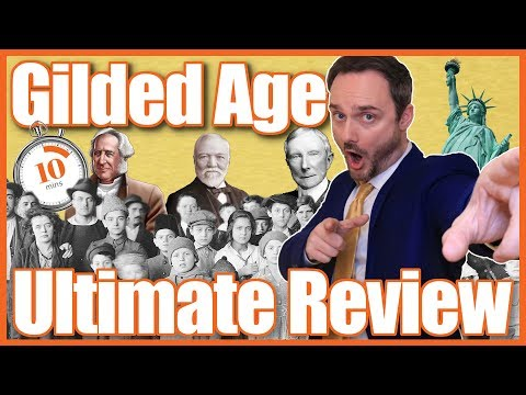 Gilded Age Ultimate Review - Ace Your Test In 10 Minutes!