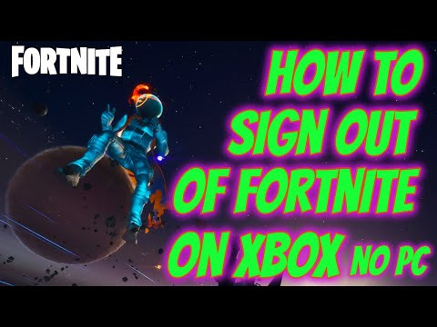 How To Sign Out Of Fortnite On Xbox (EASY WAY NO PC)