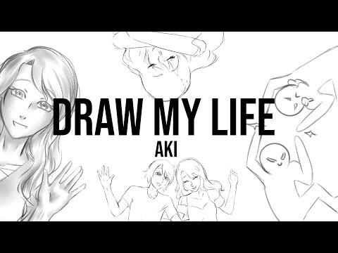 【Aki】 Draw my life