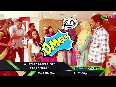 Whatsay Bangalore - PARK SQUARE