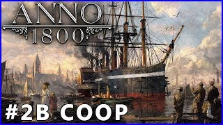 #2.b: Touché coulé → Anno 1800 (let's play gameplay fr)