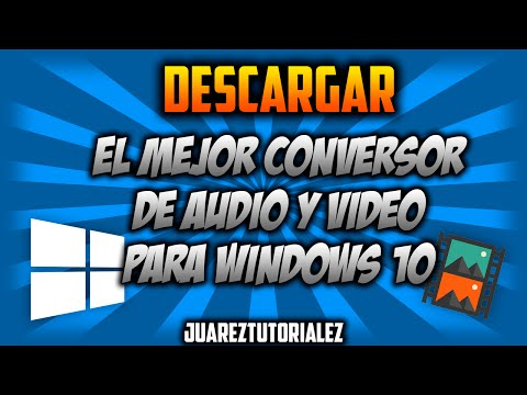 Descargar El Mejor Conversor de Audio y video para windows 10