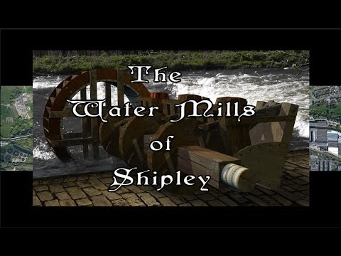 The Water Mills of Shipley