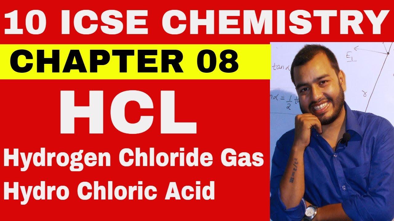 HCL - Hydrochloric Acid || ICSE CLASS 10 CHEMISTRY ||