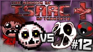 The Binding of Isaac: Afterbirth+: DELIRIUM VS DELIRIUM! (Episode 12)