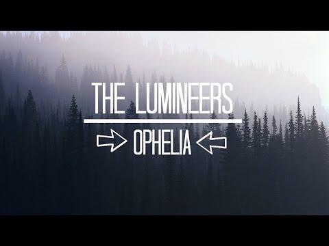 The Lumineers // Ophelia (LYRICS)
