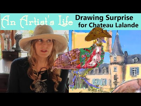 A Drawing Surprise for Chateau de Lalande | Children's Book Illustration | An artist's Life