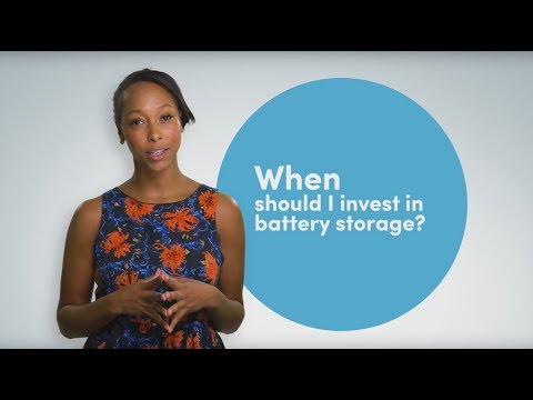 When should I invest in battery storage?