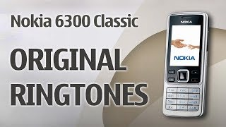 Presenting the nokia 6300 classic ringtone, alert tone, message tune. includes all ringtones - region wise like, america, europe, middle east, asia. you can ...