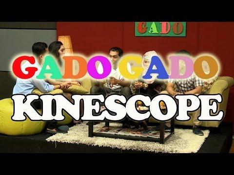 GADO-GADO - Kinescope